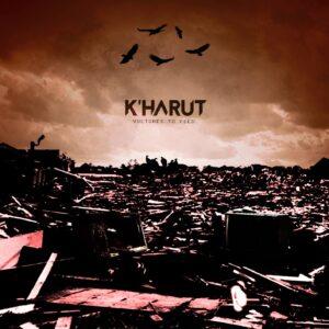 K'harut lança o single Vultures to Feed