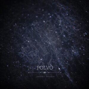 A Polvö lança seu primeiro EP Resina/Benzina, pelo selo da Sinewave